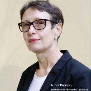 Ninni Dickson, Chefredaktör, Personal & Ledarskap